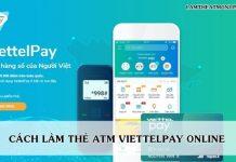 lam the atm viettelpay online