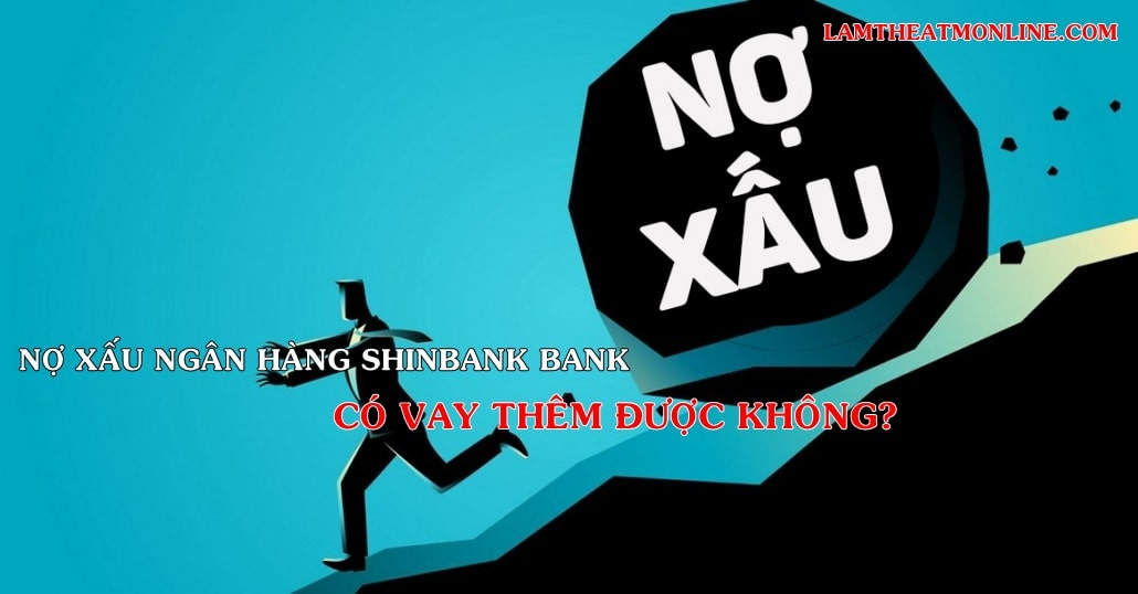 no xau ngan hang shinbank bank