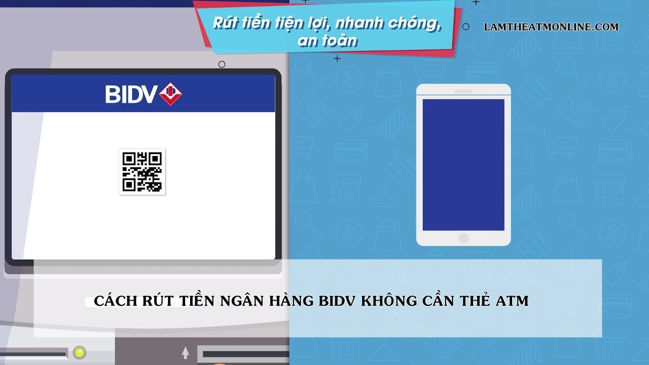rut tien bidv khong can the atm
