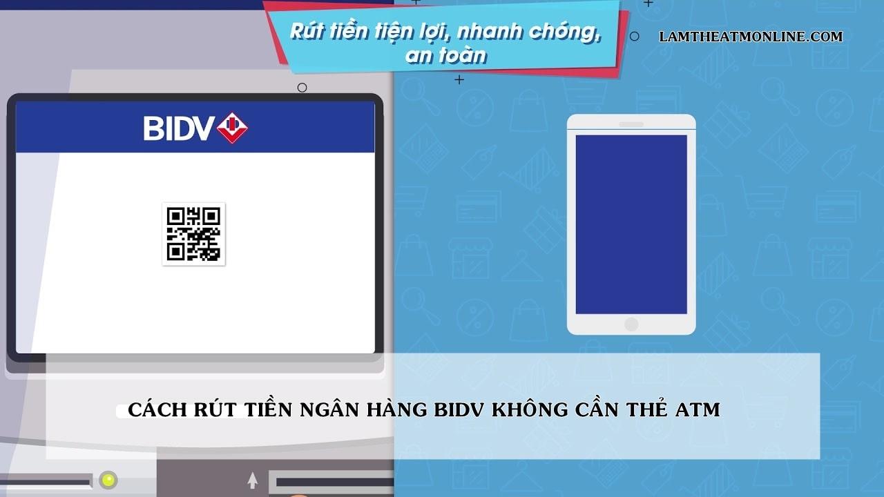 rut tien bidv khong can the atm