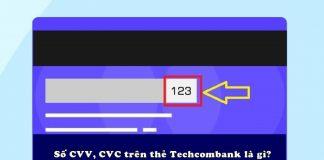 so cvv tren the atm techcombank la gi