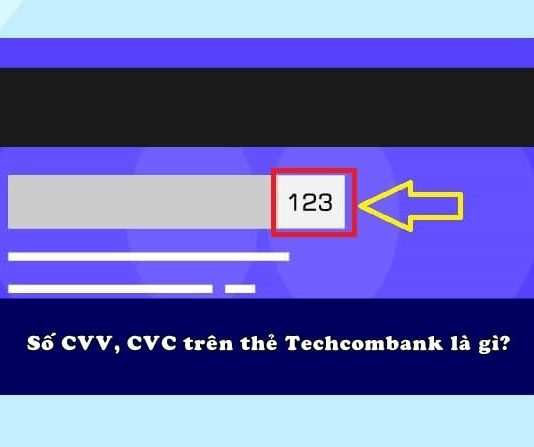 so cvv tren the atm techcombank la gi