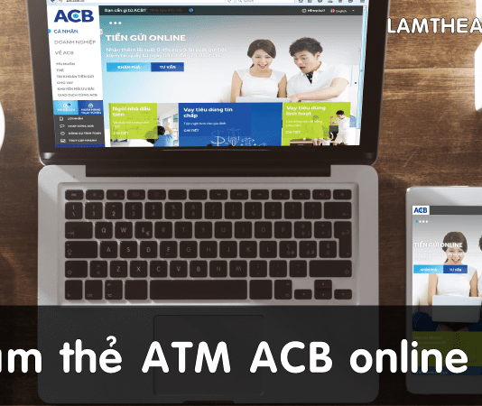 cach lam the atm acb online