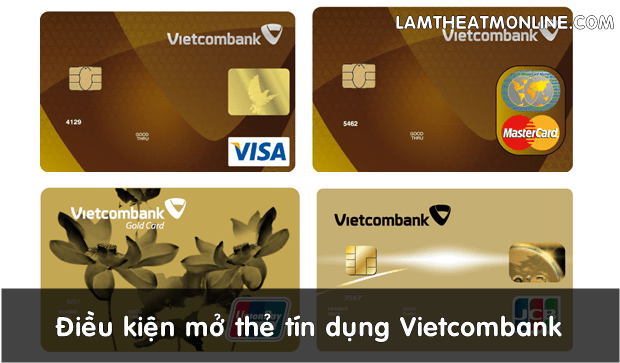 dieu kien mo the tin dung vietcombank