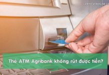 the atm agribank khong rut duoc tien