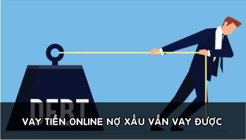 vay tien online no xau van vay duoc