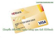 chuyển tiền liên ngân hàng qua thẻ HDBank