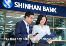 Vay theo hop dong tra gop shinhan bank
