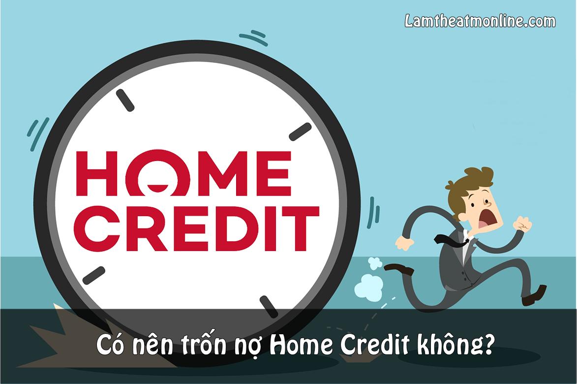 Co nen tron no home credit khong