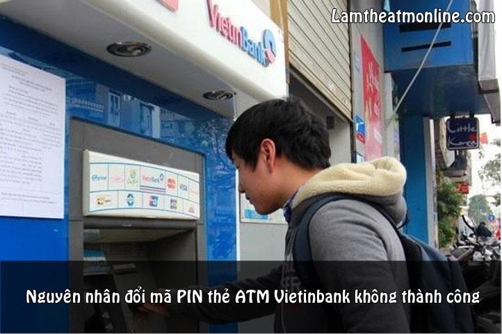 doi ma pin the atm vietinbank khong thanh cong
