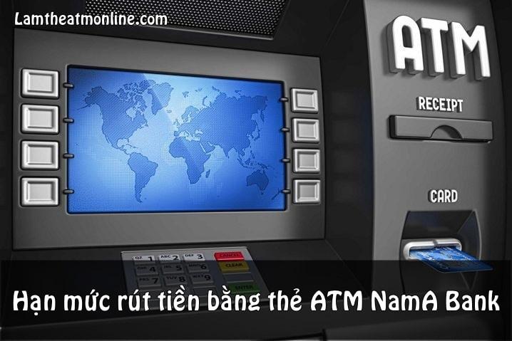 the atm nam a rut duoc ngan hang nao