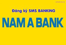 dang ky sms banking nam a bank