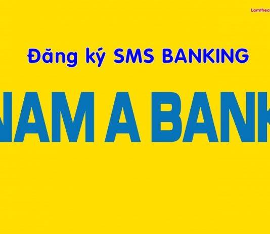 dang ky sms banking nam a bank