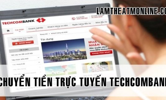 cach chuyen tien truc tuyen techcombank