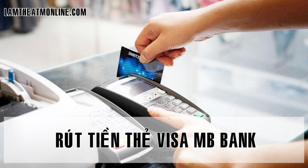 cach rut tien the visa mb
