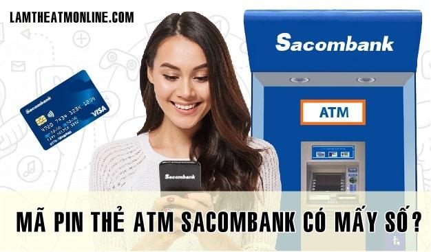 Ma pin the atm sacombank co may so