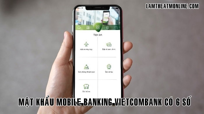 Mat khau mobile banking vietcombank co may so