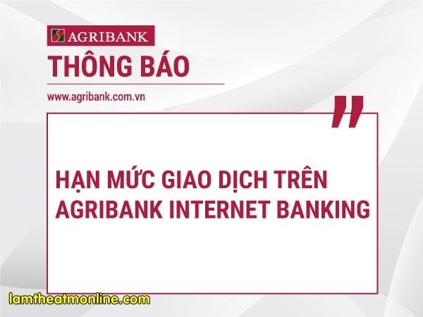 Han muc chuyen khoan internet banking agribank