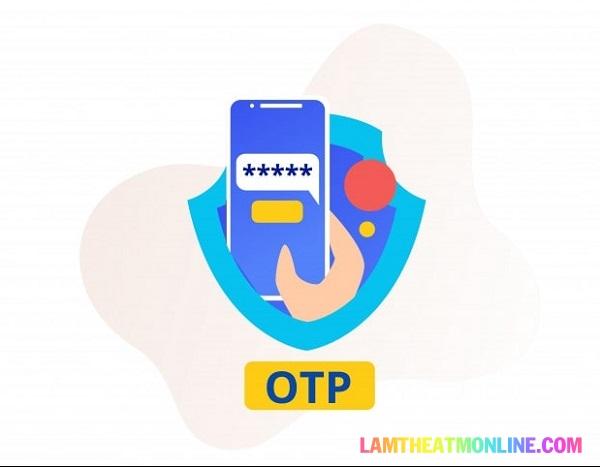 Mã OTP không gửi về điện thoại